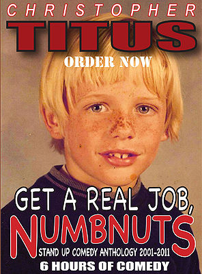 07-get-a-real-job-numbnuts