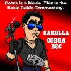 Basic Cable Commentary: Cobra- Live from the Carolla Cruise