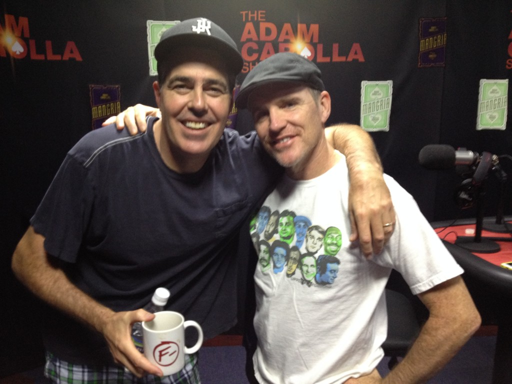 Greg Fitzsimmons The Adam Carolla Show A Free Daily Comedy Podcast From Adam Carolla